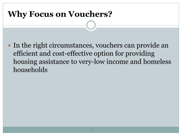 Why Focus on Vouchers?