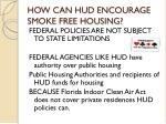 how can hud encourage smoke free housing