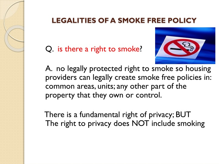 LEGALITIES OF A SMOKE FREE POLICY