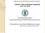 there is no constitutional right to smoke smoke free housing seminar july 16 2012