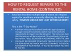 how to request repairs to the rental home continued
