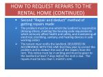 how to request repairs to the rental home continued1