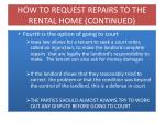 how to request repairs to the rental home continued3
