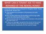 what can a tenant ask to have repaired at the rental home