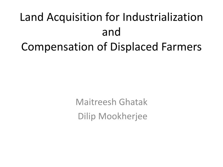 Land Acquisition for Industrialization and