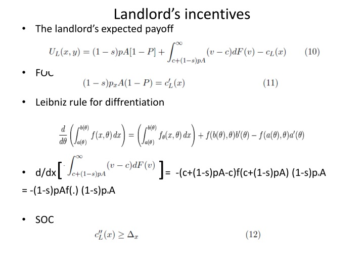 Landlord's incentives