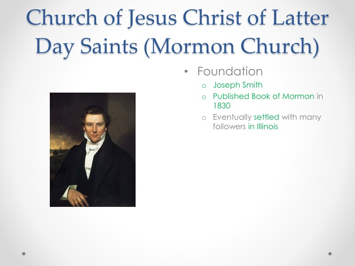 Church of Jesus Christ of Latter Day Saints (Mormon Church)