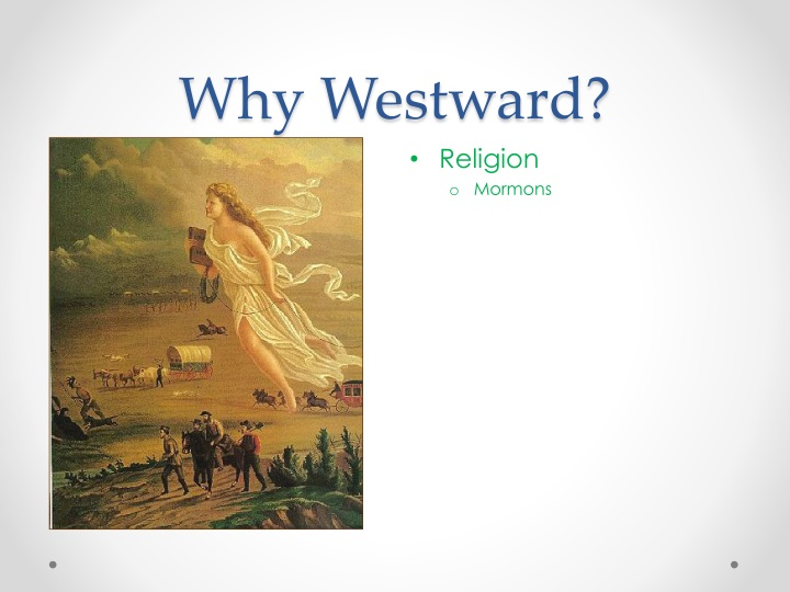 Why Westward?