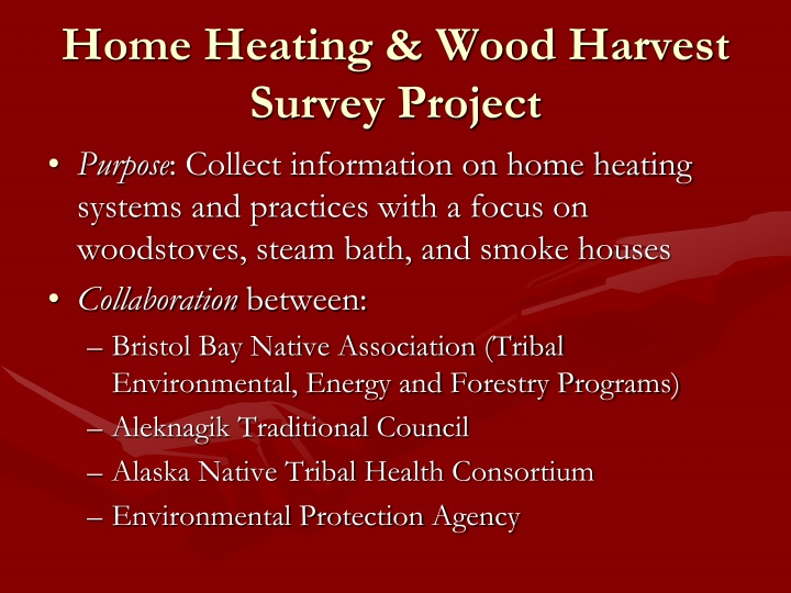 Home heating wood harvest survey project
