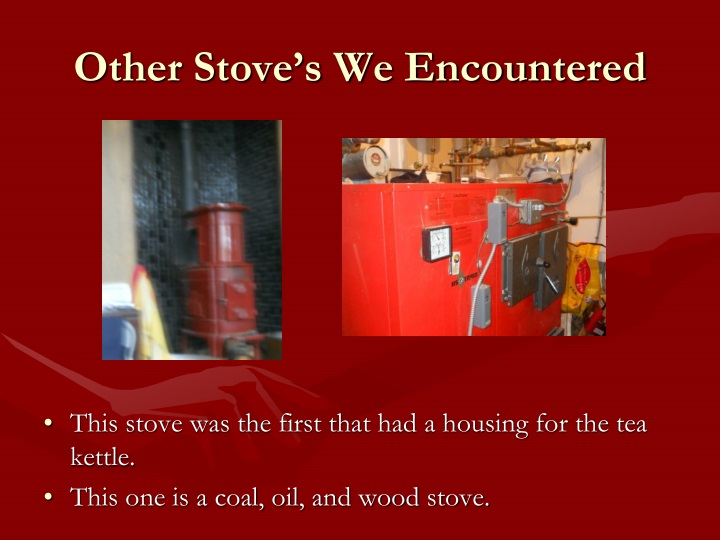 Other Stove's We Encountered