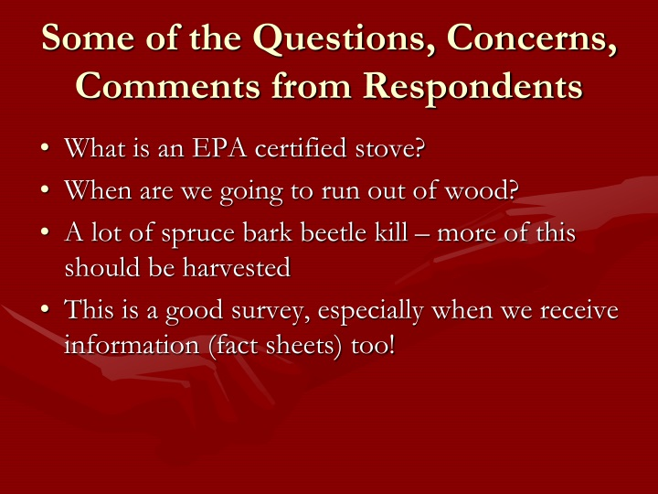 Some of the Questions, Concerns, Comments from Respondents