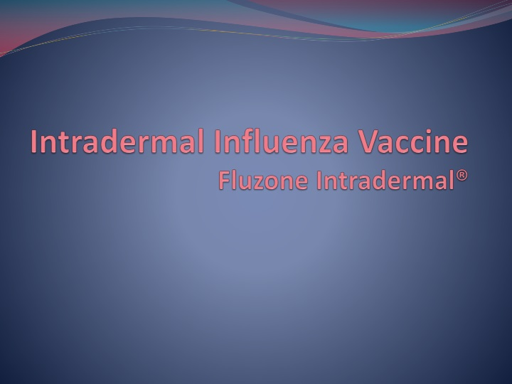 Intradermal Influenza Vaccine