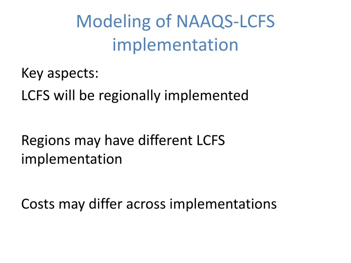Modeling of NAAQS-LCFS implementation