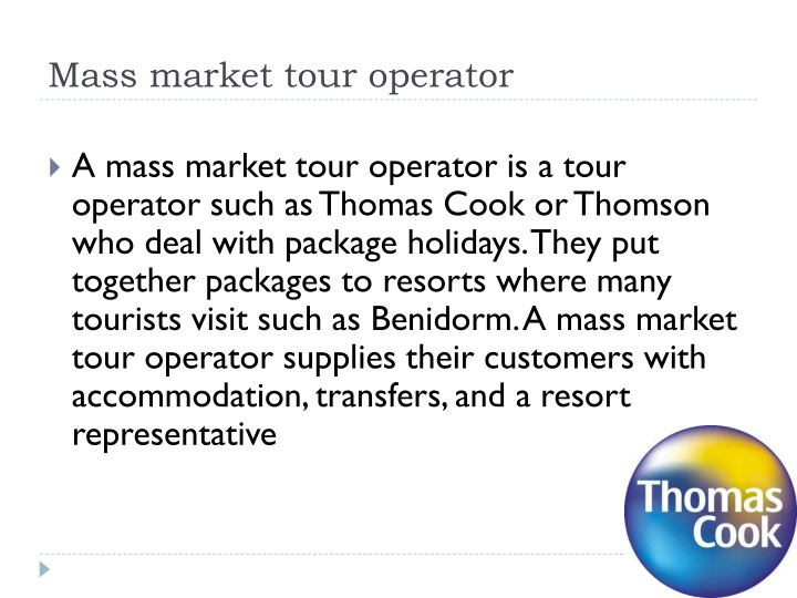Mass market tour operator