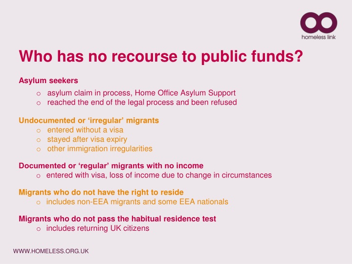 Who has no recourse to public funds?