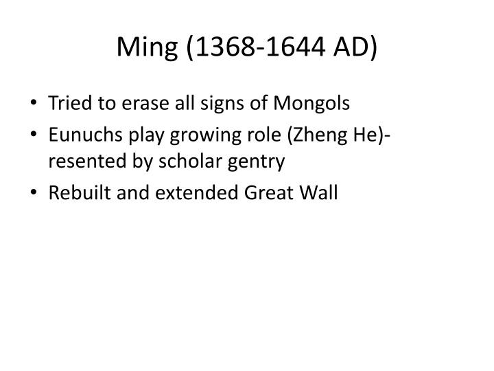 Ming (1368-1644 AD)