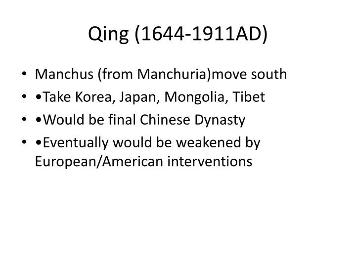 Qing (1644-1911AD)