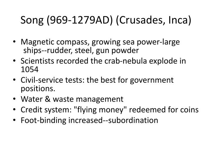 Song (969-1279AD) (Crusades, Inca)