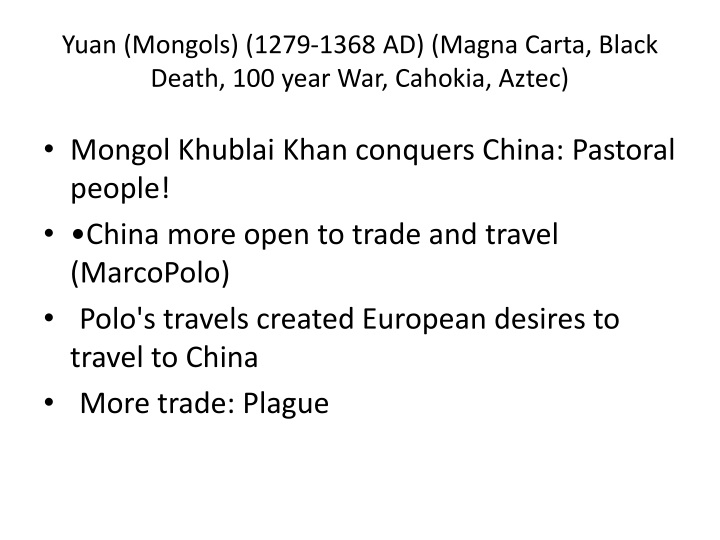 Yuan (Mongols) (1279-1368 AD) (Magna