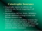 catastrophic insurance