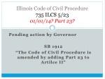 illinois code of civil procedure 735 ilcs 5 23 01 01 14 part 23