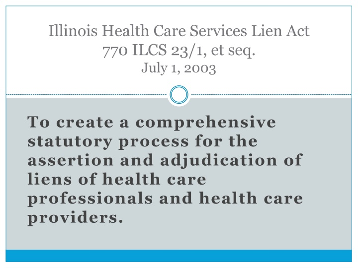 Illinois health care services lien act 770 ilcs 23 1 et seq july 1 2003