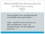 illinois health care services lien act 770 ilcs 23 1 et seq who