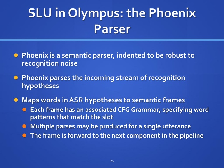 SLU in Olympus: the Phoenix Parser