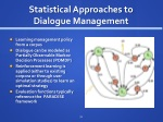 statistical approaches to dialogue management
