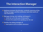 the interaction manager
