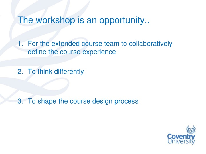 The workshop is an opportunity..