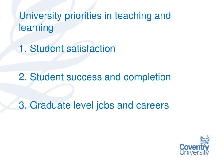University priorities in teaching and learning