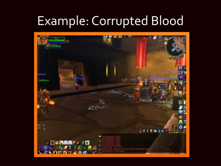 Example: Corrupted Blood