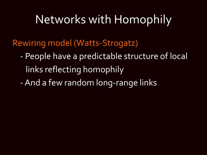 Networks with Homophily