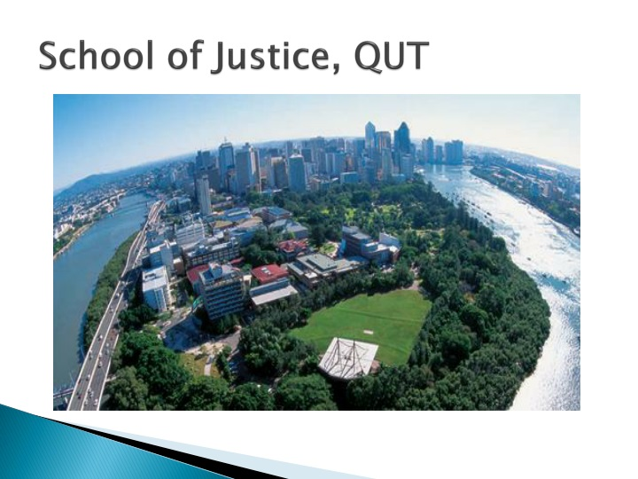 School of justice qut