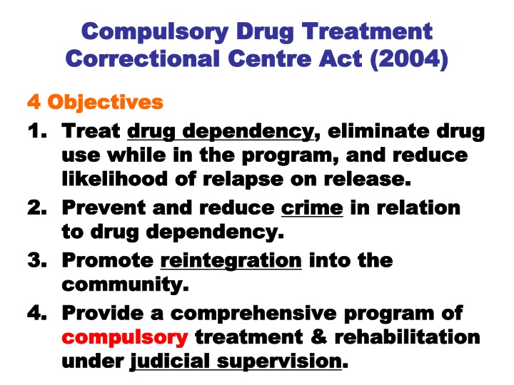 Compulsory Drug Treatment Correctional Centre Act (2004)