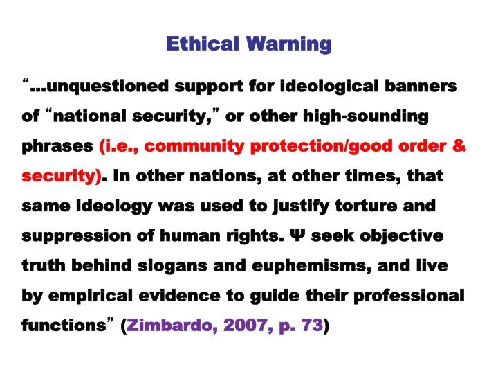 Ethical Warning