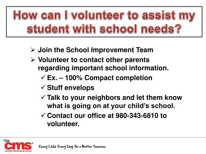 How can I volunteer to assist my student with school needs?