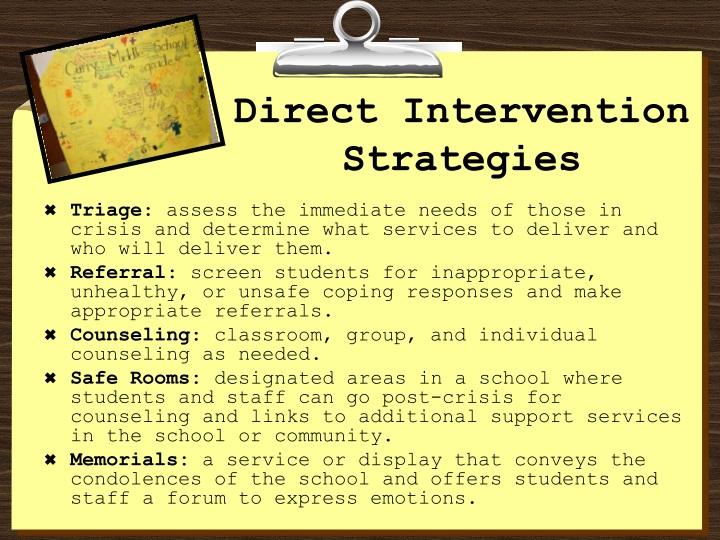 Direct Intervention Strategies