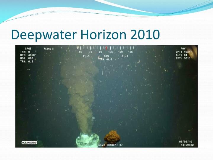 Deepwater Horizon 2010