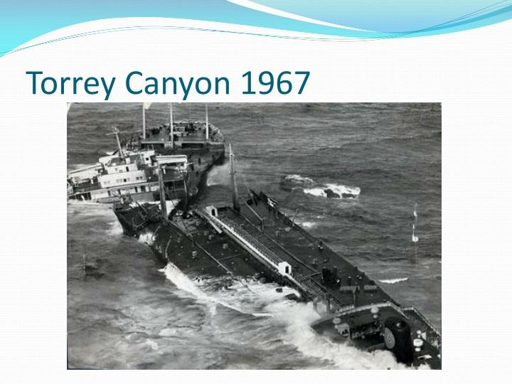 Torrey Canyon 1967