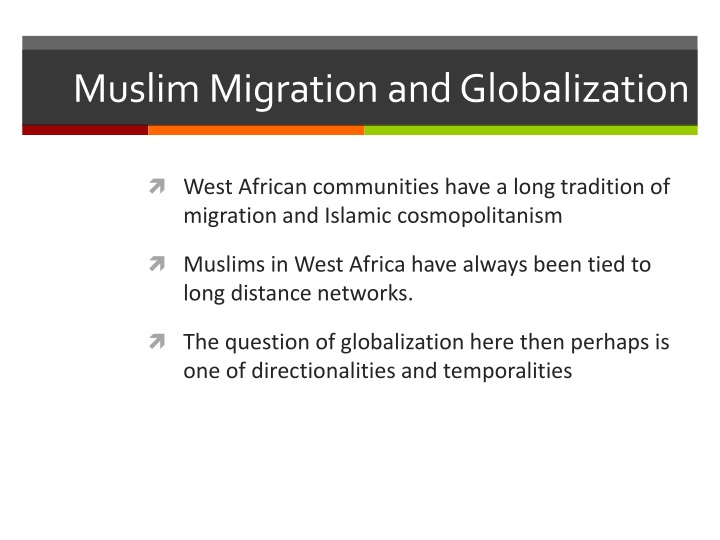 Muslim Migration and Globalization