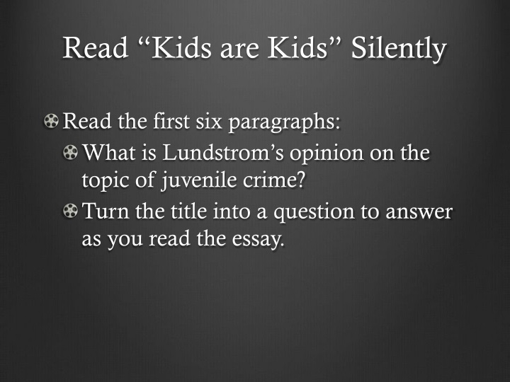 "Read ""Kids are Kids"" Silently"