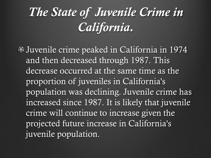 The State of Juvenile Crime in California.
