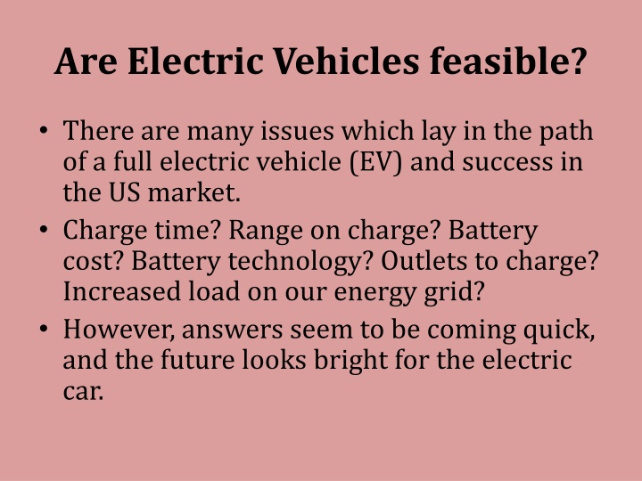 Are Electric Vehicles feasible?