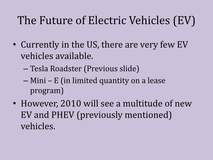 The Future of Electric Vehicles (EV)