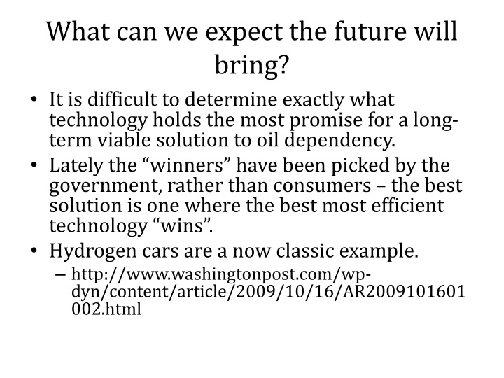 What can we expect the future will bring?