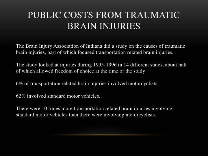 PUBLIC COSTS FROM TRAUMATIC BRAIN