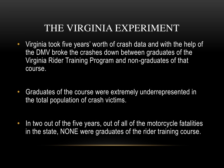 THE VIRGINIA EXPERIMENT