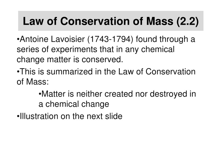 Law of Conservation of Mass (2.2)